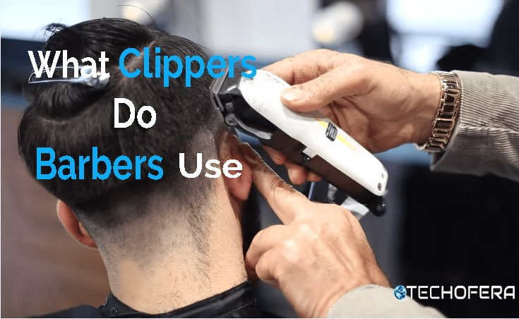 what clippers do barbers use