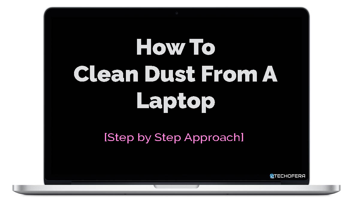 how to clean dust from laptop